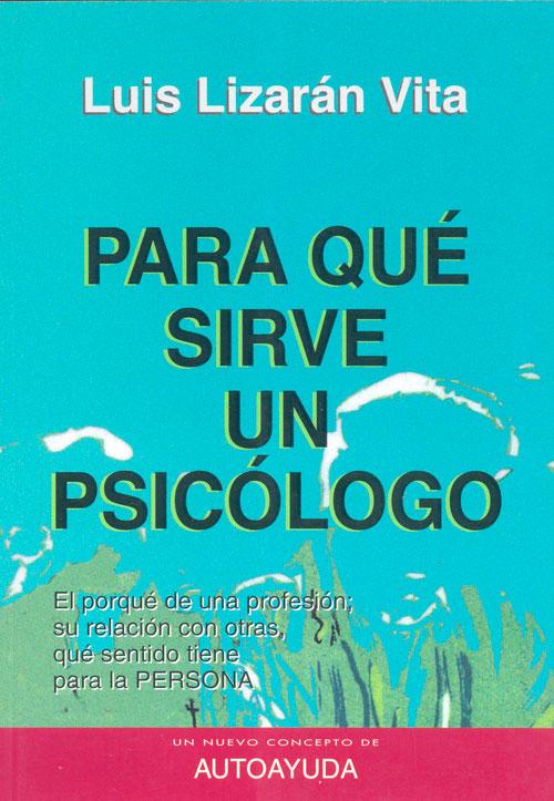 Para que sirve un psicologo